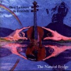 Ben Lennon & Friends – The Natural Bridge