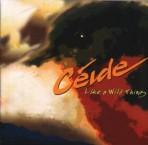 Ceide – Like A Wild Thing