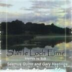 Seamus Quinn & Gary Hastings – Slan le Lough Eirne