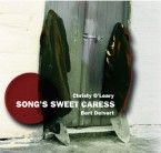 Christy O'Leary & Bert Deivert – Song's Sweet Caress