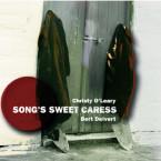 Christy O'Leary & Bert Deivert – Song's Sweet Caress