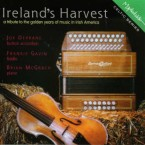 Ireland's Harvest – A tribute to the golden years in Irish America