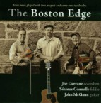 Joe Derrane, Seamus Connolly  John McGann: The Boston Edge
