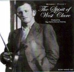 Bobby Casey – The Spirit of West Clare
