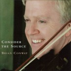Brian Conway – Consider the Source