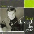 Brian Conway – First Through the Gate