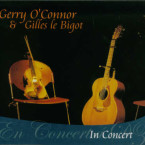 Gerry O'Connor and Giles le Bigot – In Concert