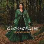 Mary McPartlan – Petticoat Loose