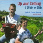 Oisin & Conol Hernon – Up and Coming