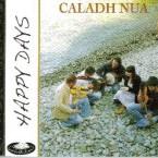 Caladh Nua – Happy Days