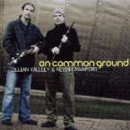 Cillian Vallely & Kevin Crawford – On Common Ground