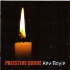 Kev Boyle – Palestine Grove