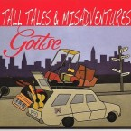 Goitse – Tall Tales and Misadventures