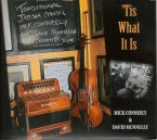 Mick Conneely and David Munnelly – 'Tis what it is