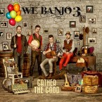 We Banjo 3 – Gather the Good