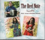 Mick Louise & Michelle Mulcahy Family: The Reel Note
