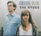 The Hydes: Green & Blue