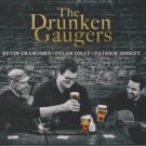 Kevin Crawford, Dylan Foley & Pat Doocey: The Drunken Gauger